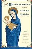 365 Meditaciones con la Virgen María (Spanish Edition)