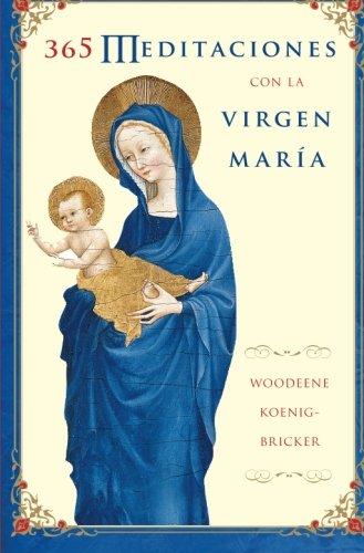 365-meditaciones-con-la-virgen-maria-spanish-edition