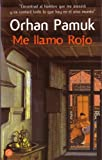 Me Llamo Rojo/my Name Is Red (8466313516) by Pamuk, Orhan