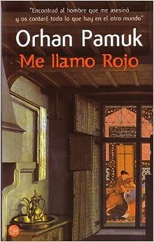 Me Llamo Rojo (Punto de Lectura) (Spanish Edition) (Spanish) Mass