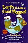 Earth Is Like a Giant Magnet: and Oth...