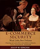 img - for E-Commerce Security: Weak Links, Best Defenses book / textbook / text book