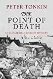 img - for The Point of Death (An Elizabethan Murder Mystery) book / textbook / text book
