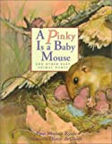 img - for A Pinky is a Baby Mouse: And Other Baby Animal Names book / textbook / text book