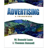 Advertising: A Framework Ronald and Russell, Thomas Lane