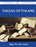 Image of Tarzan of the Apes - The Original Classic Edition