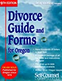Divorce Guide and Forms Oregon (Divorce Guide to Oregon)