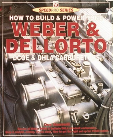 How to Build and Power Tune Weber and Dellorto DCOE and DHLA Carburetors (SpeedPro Series) by Des Hammill (1996-03-06) (Weber Dcoe Carburetor compare prices)