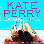 Looking for You: A Laurel Heights Novel, Book 4 | [Kate Perry]