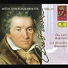 Spate Streichquartette-The Late Quartets-Les Derniers Quatuors