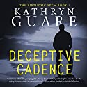 Deceptive Cadence: The Virtuosic Spy, Book 1 Audiobook by Kathryn Guare Narrated by Wayne Farrell