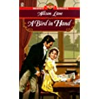 Book Review on A Bird in Hand (Signet Regency Romance) by Allison Lane