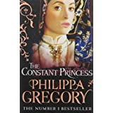 The Constant Princess: 4 (Tudor series)by Philippa Gregory