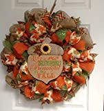 Autumn Handmade Deco Mesh Wreath , Life Is Breathtakingly Beautiful in Fall Sign