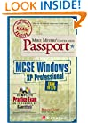 Mike Meyers' MCSE Windows(R) XP Professional Certification Passport (Exam 70-270)