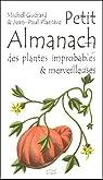 Petit almanach des plantes improbables&merveilleuses par Plantive