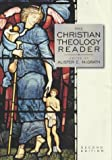 (The) Christian theology reader