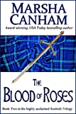 The Blood of Roses (The Scotland Trilogy)