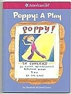 Poppy : A Play