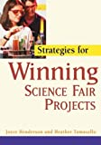 img - for Strategies for Winning Science Fair Projects by Henderson, Joyce, Tomasello, Heather (2001) Paperback book / textbook / text book