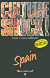 Spain (Culture Shock! A Survival Guide to Customs & Etiquette)
