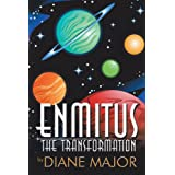 Enmitus: The Transformationby Diane Major