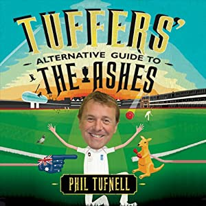 Tuffers' Alternative Guide to the Ashes | [Phil Tufnell]