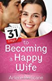 img - for 31 Days to Becoming a Happy Wife book / textbook / text book