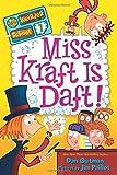 My Weirder School #7: Miss Kraft Is Daft!