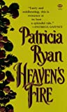 Heaven's Fire (0451406990) by Patricia Ryan