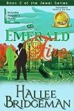 Emerald Fire (Inspirational Romance) (The Jewel Series Book 2)