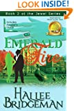 Emerald Fire (Inspirational Romance) (The Jewel Series Book 2)