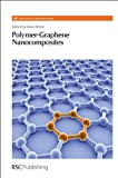img - for Polymer-Graphene Nanocomposites (RSC Nanoscience & Nanotechnology) book / textbook / text book