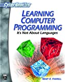Learning Computer Programming (With CD-ROM; CyberRookies Series)