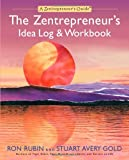 img - for The Zentrepreneur's Idea Log & Workbook (Zentrepreneur Guides) book / textbook / text book