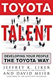 img - for Toyota Talent: Developing Your People the Toyota Way book / textbook / text book