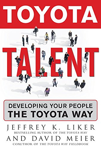 Toyota Talent: Developing Your People the Toyota Way (Toyota Way Book compare prices)