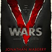 V Wars: A Chronicle of the Vampire Wars | [Jonathan Maberry, Nancy Holder, John Everson, Yvonne Navarro, Scott Nicholson, James A. Moore, Keith R. A. DeCandido, Gregory Frost]