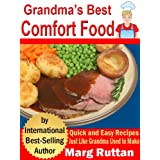 Grandma's Best Comfort Food (Grandma's Best Recipes Book 2) ~ Marg Ruttan