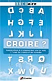 Croire ? (French Edition) (2915725055) by Philippe Forest