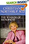 The Wisdom of Menopause: Creating Physical and Emotional Health and Healing During the Change, 2nd Edition