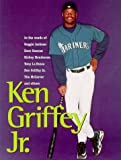 img - for Ken Griffey Jr. book / textbook / text book