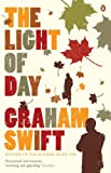 The Light of Day (0141012013) by Swift, Graham