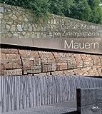 Mauern: Elemente der Garten- und Landschaftsarchitektur -