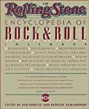 The Rolling Stone Encyclopedia of Rock & Roll (0671440713) by Pareles, Jon