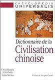 echange, troc Collectif - Dictionnaire de la civilisation chinoise