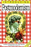 Introducing Postmodernism (1840464895) by Richard Appignanesi