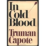 In Cold Blood (Modern Library 100 Best Nonfiction Books) ~ Truman Capote