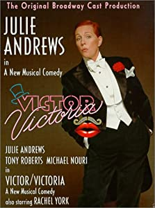 Victor/Victoria (1995 Broadway Production)
