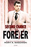 Second Chance at Forever (The Forever Series Book 2)